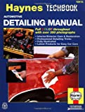 Automotive Detailing Manual, Haynes Automobile Repair Manuals Staff and John Haynes, 1563921138