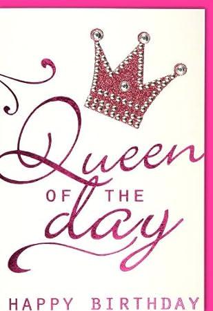 Karte Geburtstag Motiv Queen Of The Day 5 Stuck Amazon De