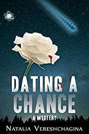 Dating a chance: a mystery