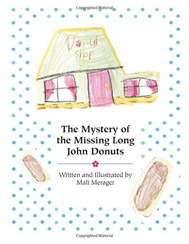 The Mystery of the Missing Long John Donuts pdf epub