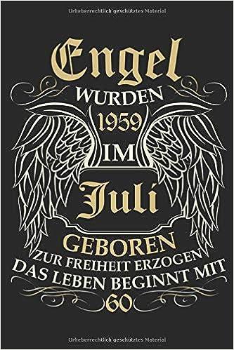 60 Geburtstag Engel Wurden 1959 Im Juli Geboren Ein