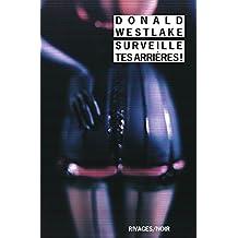 Surveille tes arrières ! (French Edition)