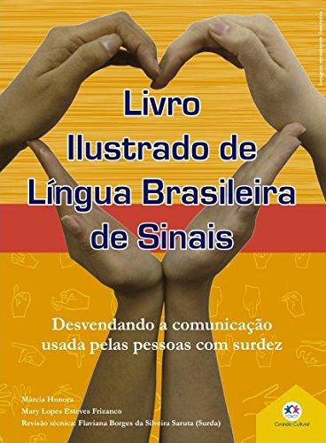 Livro Ilustrado de Língua Brasileira de Sinais: Desvendando a Comunicação Usada Pelas Pessoas com Surdez (Volume 2)