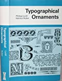 img - for Typographical Ornaments (English and German Edition) book / textbook / text book