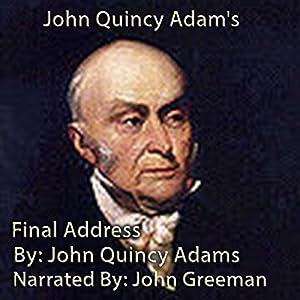 John Quincy Adam's Final Address Audiobook