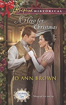 A Hero for Christmas (Sanctuary Bay Book 2) by [Brown, Jo Ann]
