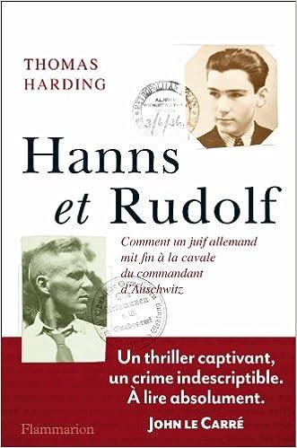 Thomas Harding - Hanns et Rudolf