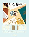 Keep in Touch: Contemporary Design for Invitations, Postcards, Stamps & Seals