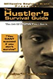 img - for The Hustler's Survival Guide: Illegal Money (The Art Of Money As I See It) (Volume 1) book / textbook / text book