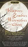 Vampires, Zombies, Werewolves and Ghosts: 25