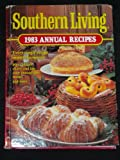 Southern Living 1983 Annual Recipes, Southern Living Magazine, 0848705483
