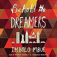 Behold the Dreamers (Oprah's Book Club): A N