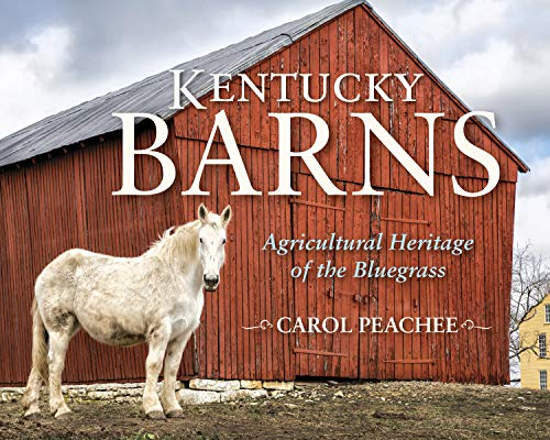 Pdf Travel Kentucky Barns: Agricultural Heritage of the Bluegrass
