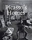 Picasso's Homes, Helge Sobik, 3941459023