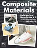 img - for Composite Materials Fabrication Handbook #2[COMPOSITE MATERIALS FABRICATIO][Paperback] book / textbook / text book