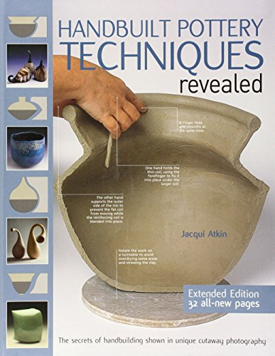 Handbuilt Pottery Techniques Revealed: The Secrets of Handbuilding Shown in Unique Cutaway (Holder Ceramic Mold)