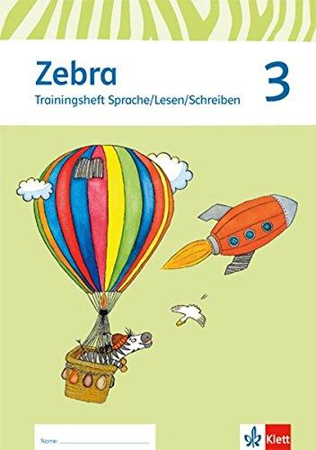 Zebra / Ausgabe ab 2015: Zebra / Trainingsheft Sprache/Lesen/Schreiben 3. Schuljahr: Ausgabe ab 2015 Broschüre – 1. Dezember 2015 Klett 3122708698 Schulbücher Deutsch