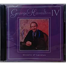 Streets of London by George Hamilton IV