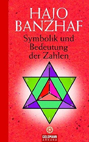 Symbolik und Bedeutung der Zahlen Gebundenes Buch – 22. September 2006 Hajo Banzhaf Arkana 3442337607 Tarot