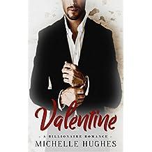 Valentine: A Billionaire Romance