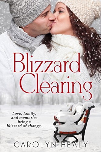 Blizzard Clearing by [Healy, Carolyn]