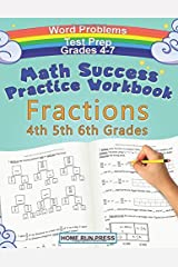 Math Success Practice Workbook Fractions 4th 5th 6th Grades: Grade 4 Grade 5 Grade 6 Daily Practice Test Prep Paperback