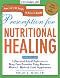 Prescription for Nutritional Healing, Phyllis A. Balch, 1583334009