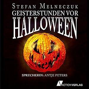 Geisterstunden vor Halloween Hörbuch