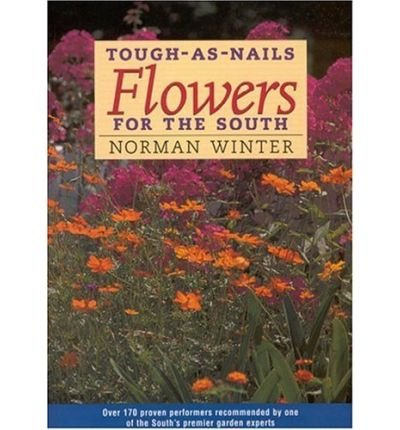 Download Tough-As-Nails Flowers for the South (Paperback) - Common ebook