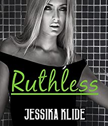 Ruthless: Romance Series (Siri's Saga Serial Book 6)