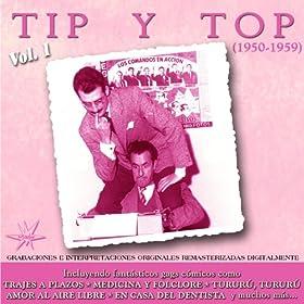 Amazon.com: Tip y Top (1950 - 1959) (Remastered): Tip y Top: MP3