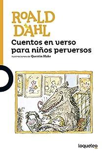Cuentos en verso para niños perversos par Roald Dahl