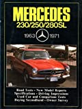 Mercedes 230, 250, 280Sl 63-71/M523Ae (Brooklands Books Road Tests Series) by R. M. Clarke (1985-04-02)