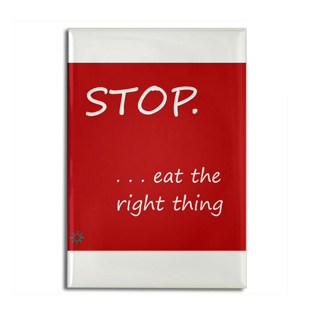 STOP.EAT RIGHT
