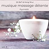 Musique massage détente, vol.3 Ayurveda - Musique relaxation massage (plus one hour long relaxation music)