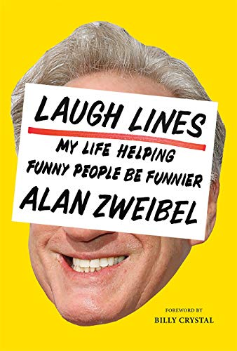 Book Cover: Laugh Lines: My Life Helping Funny People Be Funnier
