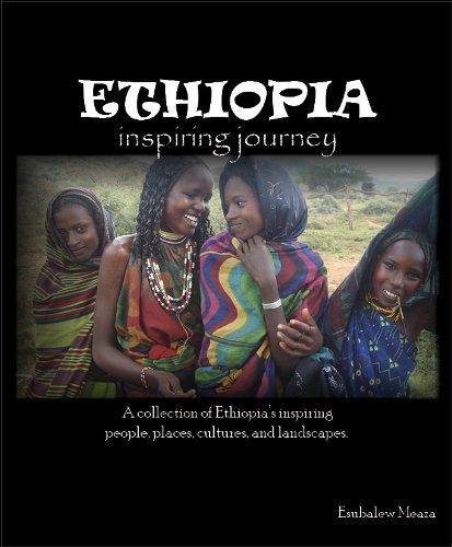 Ethiopia inspiring journey