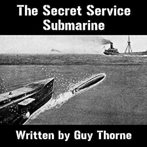 The Secret Service Submarine Audiobook