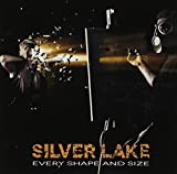 Every Shape & Size by Silver Lake (2013-05-04)