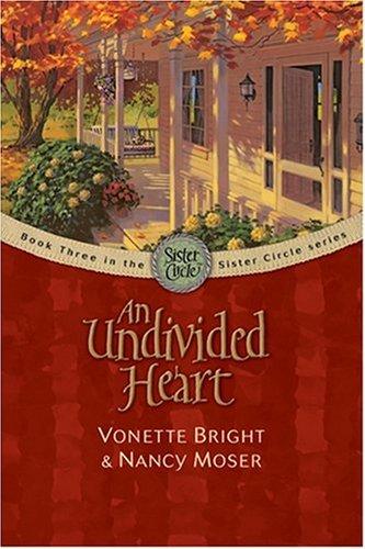 An Undivided Heart (The Sister Circle Series - As A Circle Sister