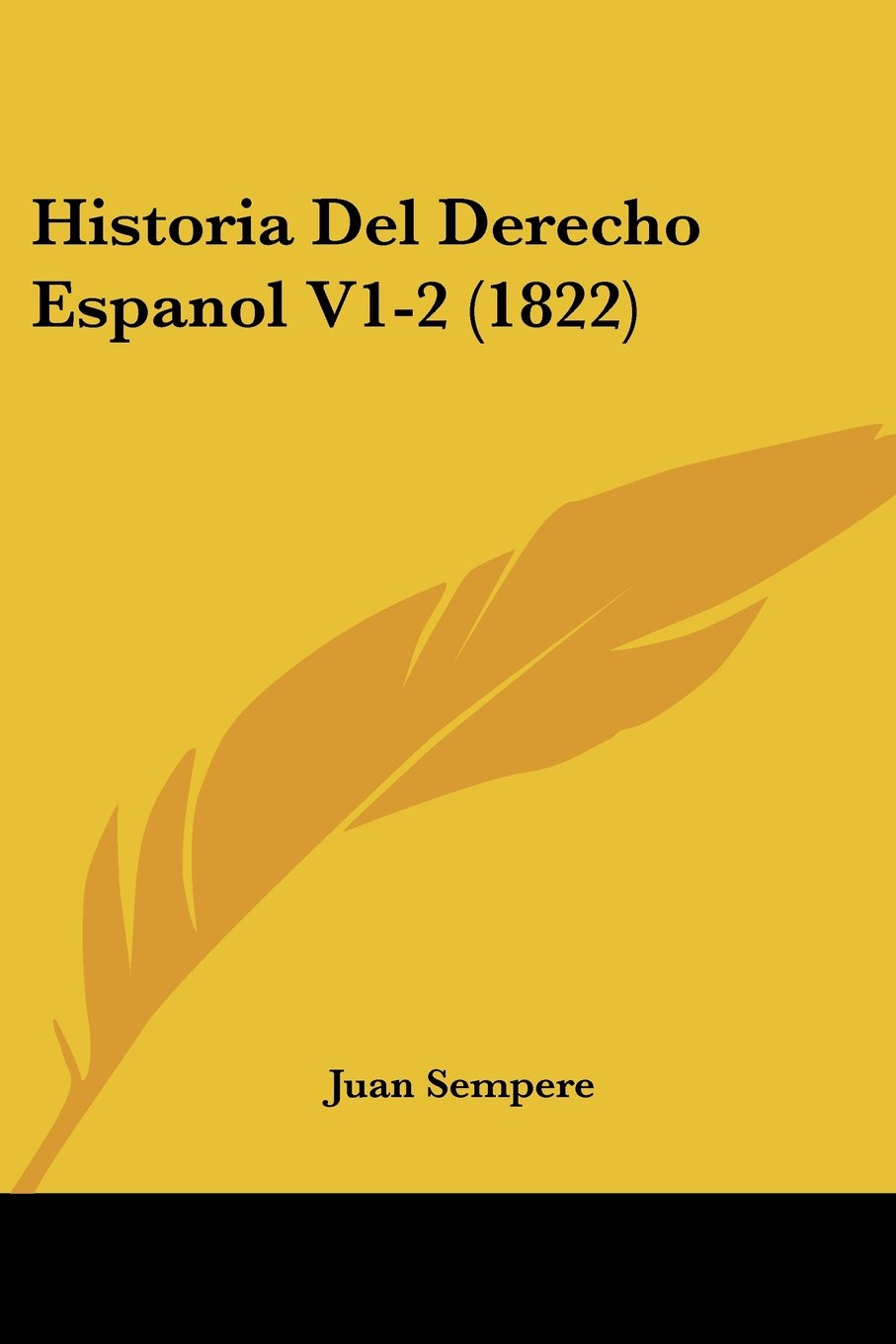 Download Historia Del Derecho Espanol V1-2 (1822) (Spanish Edition) ebook