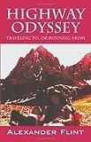 Highway Odyssey, Alexander Flint, 1432766694