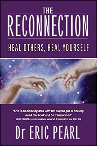 The reconnection heal others heal yourself eric pearl the reconnection heal others heal yourself eric pearl 9781401902100 amazon books fandeluxe Images