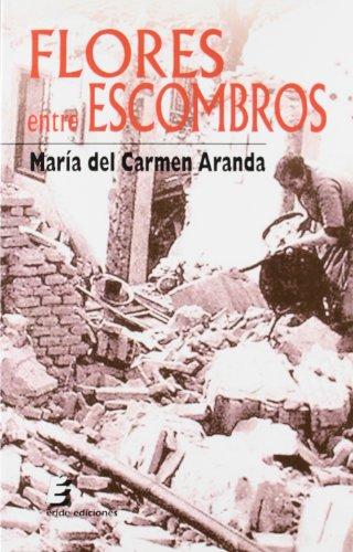 Flores entre escombros de María del Carmen Aranda