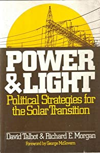 Power & light: Political strategies for the solar transition