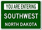 The Lizton Sign Shop You Are Entering Southwest, North Dakota - Novelty U.S. City State Aluminum Sign - Green - 10''x14''