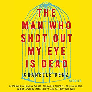 The Man Who Shot Out My Eye Is Dead Audiobook