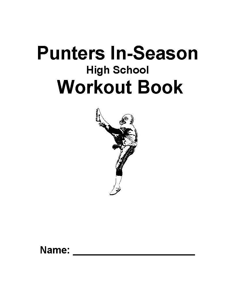 Read Online High School Punters In-Season Workout Book for 2010 pdf