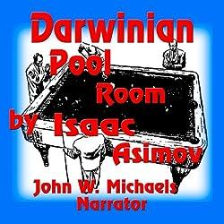 Darwinian Pool Room