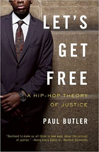 lets get free a hip hop theory of justice